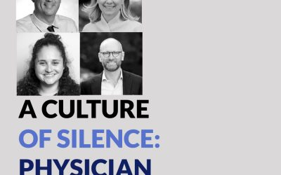 The Visible Voices: A CULTURE OF SILENCE: PHYSICIAN SUICIDE AND THE DR. LORNA BREEN FOUNDATION